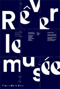 "Rêver le musée - Exposition ""ArchiTypo"""