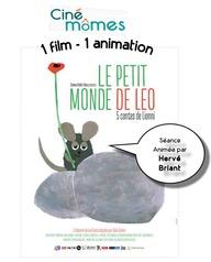 Ciné-môme; ciné-conte : Le petit monde de Léo