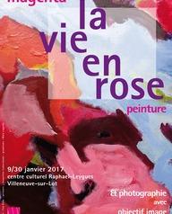 Exposition : La Vie en Rose